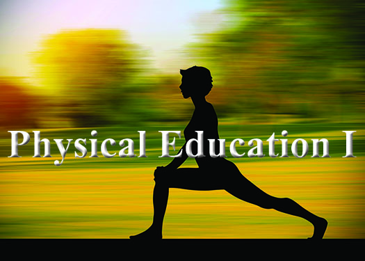 Physical Education I