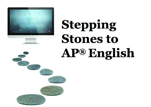 Stepping Stones to AP® English