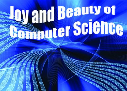 Computer Science I: Joy and Beauty of Computing
