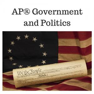 AP® Government and Politics A & B