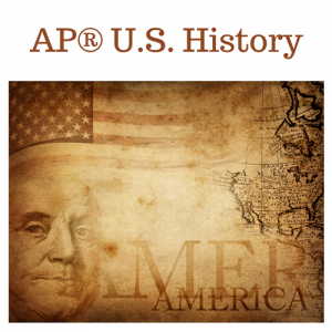 AP® U.S. History A & B