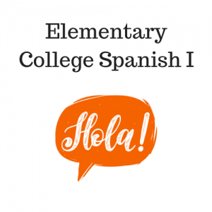 Elementary College Spanish I A &
