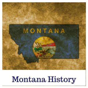 Montana History