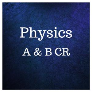 Physics A & B CR