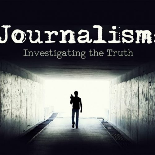 Journalism: Investigating the Truth