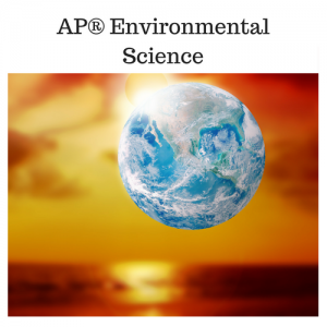 AP® Environmental Science A & B
