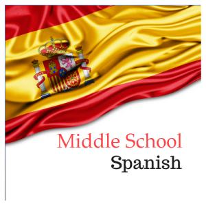 Middle School Spanish